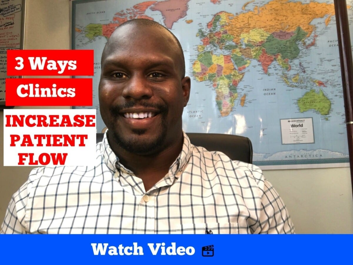 3 Ways Clinics Can Increase Patient Flow By Gilliam Elliott